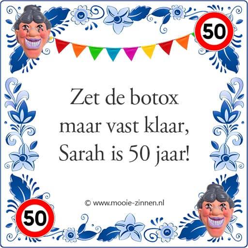 Spreuk op tegeltje over Sarah 50 jaar