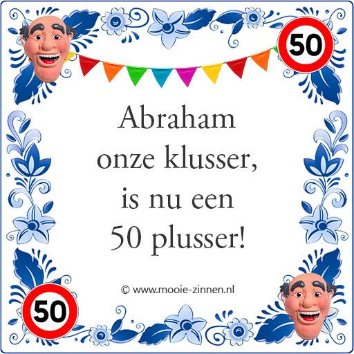 Abraham 50 jaar man tegeltje